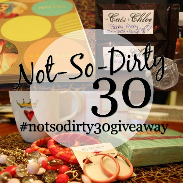 Not-So-Dirty 30 Giveaway