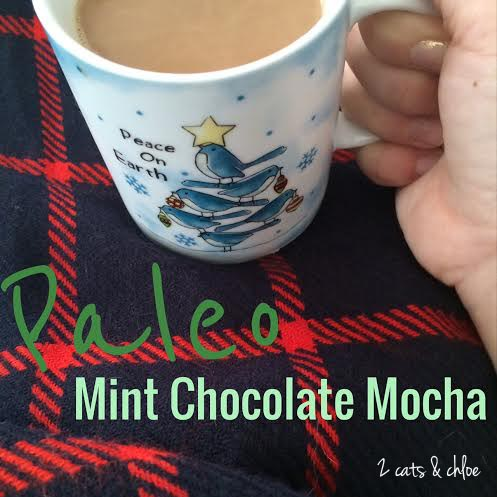 2 cats & chloe: Paleo Mint Chocolate Mocha Coffee